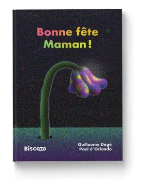 Bonne-fete-maman-Dege-D-Orlando-Biscoto